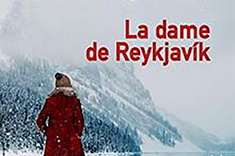 La Dame de Reykjavik - Ragnar Jónasson